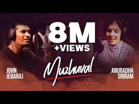 Muzhuval   Anuradha Sriram   John Jebaraj   Official Video