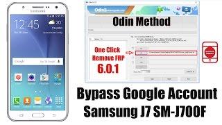 Bypass Google Account Samsung J7 SM-J700F 6.0.1 Just One Clik by Odin Method