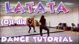 (G)I-dle ((여자)아이들)_LATATA - DANCE TUTORIAL PART 1