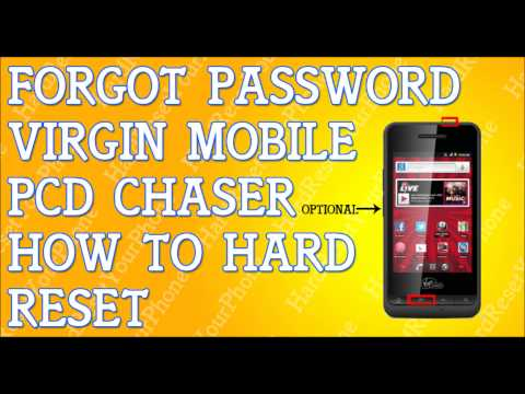 Forgot Password Virgin PCD Chaser How To Hard Reset