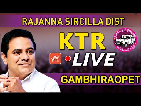 KTR LIVE | TRS Public Meeting in Gambhiraopet | Rajanna Sircilla Dist  | YOYO TV Channel