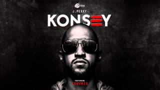 KONSEY - J.PERRY (Feat. TonyMix) [Prod. by Supadups]