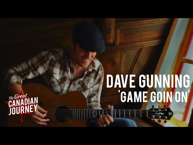 A Game Goin' On - Dave Gunning