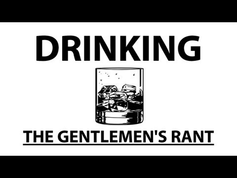 Drinking - The Gentlemen s Rant