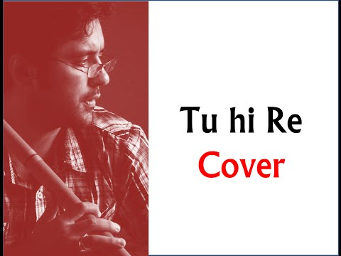 Tu Hi Re on flute by Harsh Dave