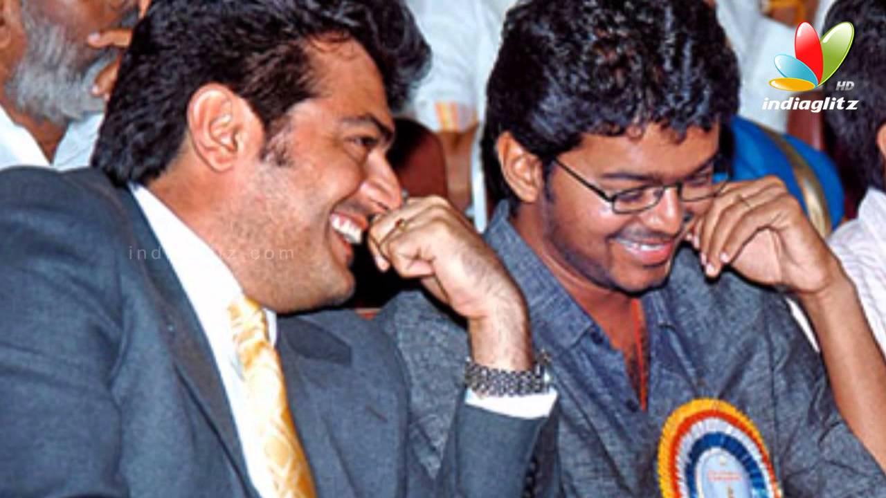 Will Ajith And Vijay Come