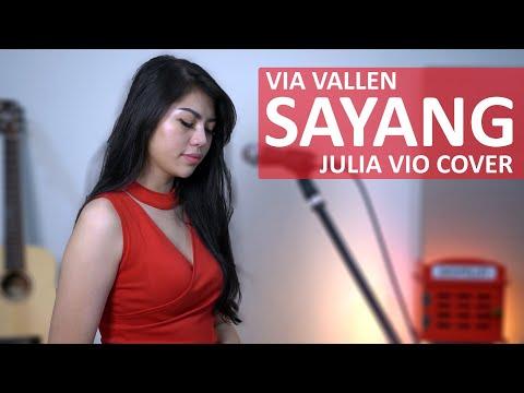Download SAYANG - VIA VALLEN  JULIA VIO COVER &   Mp4 baru
