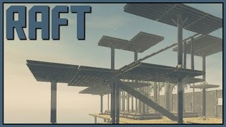 Organized Chaos - Raft Gameplay - Part 7 [Let's Play Raft Game / Raft Gameplay]