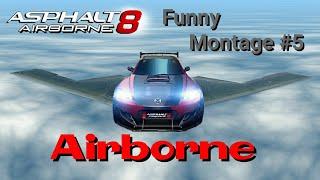 Asphalt 8 - Funny Montage#5 Airborne