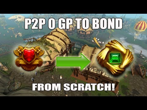[Runescape 3] Bond From Scratch P2P Challenge!