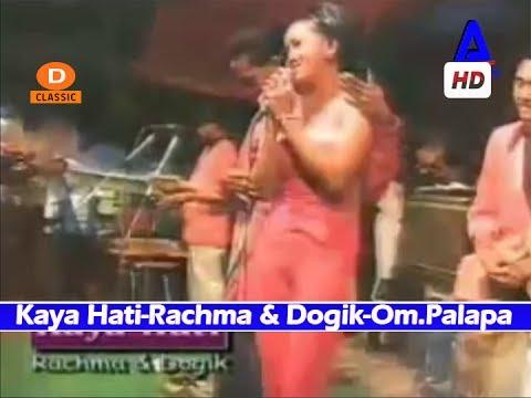 Kaya Hati-Rachma & Dogik-Duet Romantis Om.Palapa Lawas Dangdut Koplo Classic #1