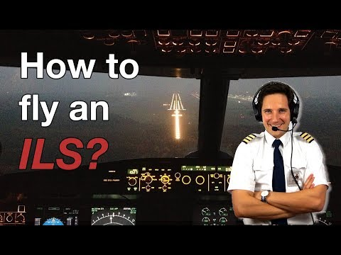 HOW TO FLY an ILS? Explained by CAPTAIN JOE