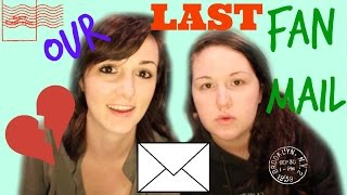 OUR LAST FAN MAIL TOGETHER :(