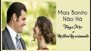 download musica Tiago Iorc e Milton Nascimento - Mais Bonito Não Há - Orgulho e Paixão Legendado