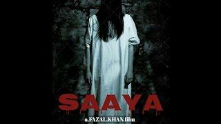 Saaya   Horror Movie   Parindey Media Work
