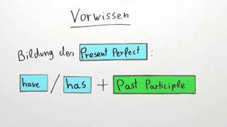 Present Perfect - Activities and Experience | Englisch | Grammatik