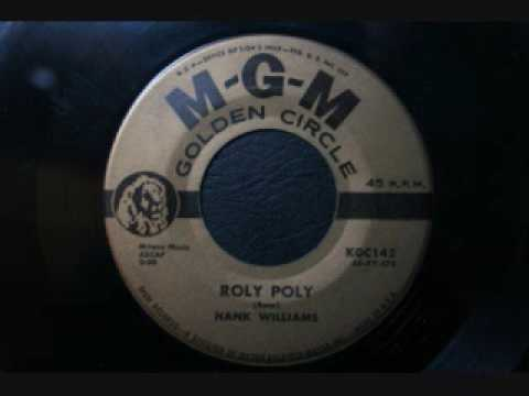 Hank Williams - Roly poly