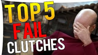 CS:GO - TOP 5 WORST PRO FAIL CLUTCHES