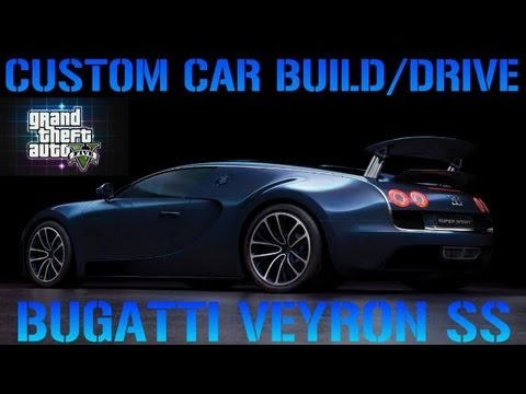 Gta 5 Custom Car Build Drive 3 Bugatti Veyron Ss Best