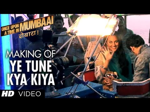Ye Tune Kya Kiya Song Making Once Upon A Time In Mumbaai Dobara | Akshay Kumar, Sonakshi Sinha video