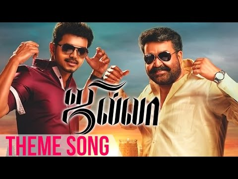 Jilla-  Theme Song video