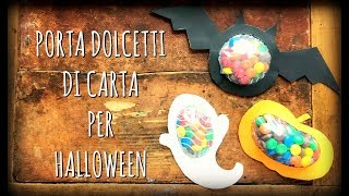 Porta Dolcetti di Halloween in 3 VARIANTI      Arte per Te