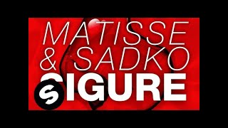 Matisse & Sadko - Sigure (Original Mix)