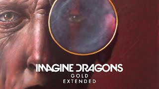 Download Lagu Imagine Dragons - Gold (Extended) Gratis STAFABAND