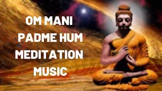 Om Mani Padme Hum Original Meditaion Music