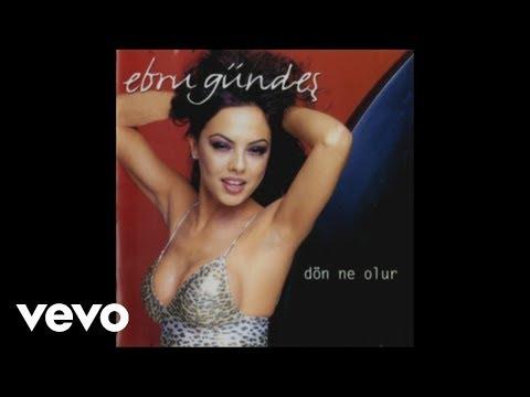 Ebru Gundes - Unuturum (Kabahatin Cogu Sende) (Audio)