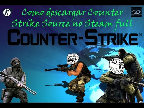Como descargar e Instalar Counter Strike Source no steam Full en español!