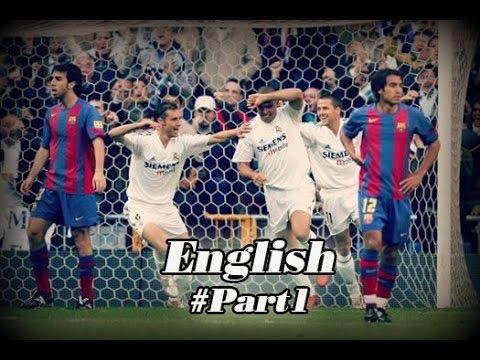 Real Madrid Vs Barcelona La Liga 2004 2005 English Commentary part 1/6