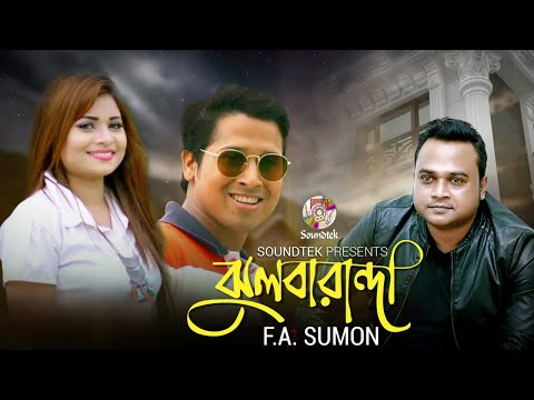 Play Jhul Baranda | ঝুল বারান্দা | F A Sumon New  Music Video 2018 | Soundtek in Mp3, Mp4 and 3GP