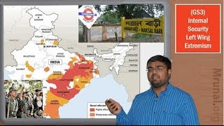 Download IS1/P1: Internal Security-Naxal Movement & Left Wing Extremism in India (GS3) 3Gp Mp4