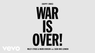Miley Cyrus, Mark Ronson - (Happy Xmas) War is Over (Audio) ft. Sean Ono Lennon