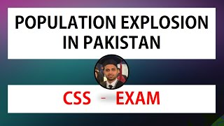 Population Explosion in Pakistan - CSS Exam Topic