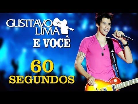 Gusttavo Lima - 60 Segundos - [DVD Gusttavo Lima e Você] (Clipe Oficial)