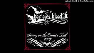 헐 아이즈 블리드(Her Eyes Bleed)- The Age Of Discontinuity (Feat. Joe / Vlackplot)