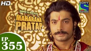 Bharat Ka Veer Putra Maharana Pratap - महाराणा प्रताप - Episode 355 - 27th January 2015
