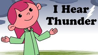 ⛈️ I Hear Thunder | Cartoon Nursery Rhymes Songs For Children ⛈️