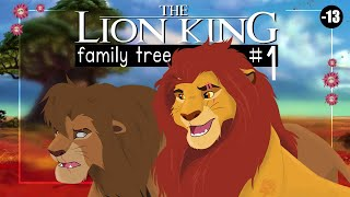 THE LION KING FAMILY TREE | Part 1