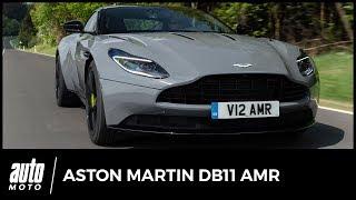 Aston Martin DB11 AMR - ESSAI : plus Aston que racing...