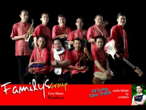 Familys Group Live Show - Parakan - full 19 lagu nonstop  (Audio Only)