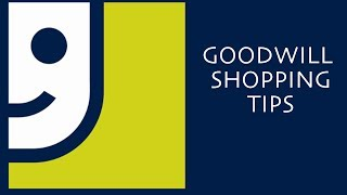 SUPER GOODWILL SCORES: Goodwill Shopping Tips