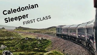 Scotland's Incredible Train: CALEDONIAN SLEEPER - The Deerstalker, Fort William to London