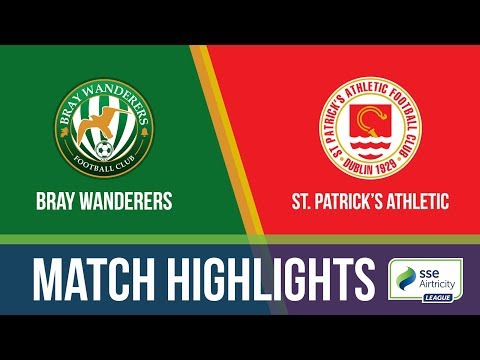 HIGHLIGHTS: Bray Wanderers 1-2 St. Patrick's Athletic