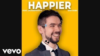 JackSepticEye Sings Happier