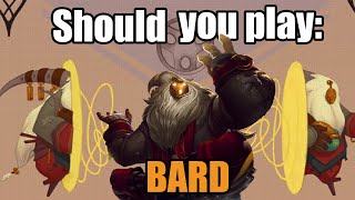 Should you play Bard