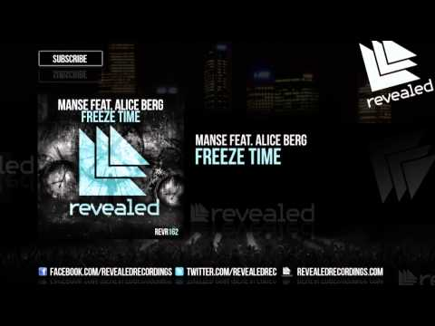 Manse feat. Alice Berg - Freeze Time [OUT NOW!]