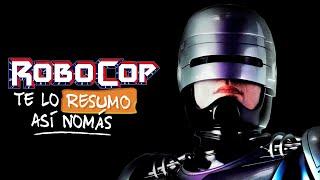 Robocop   Te Lo Resumo Así Nomás#158